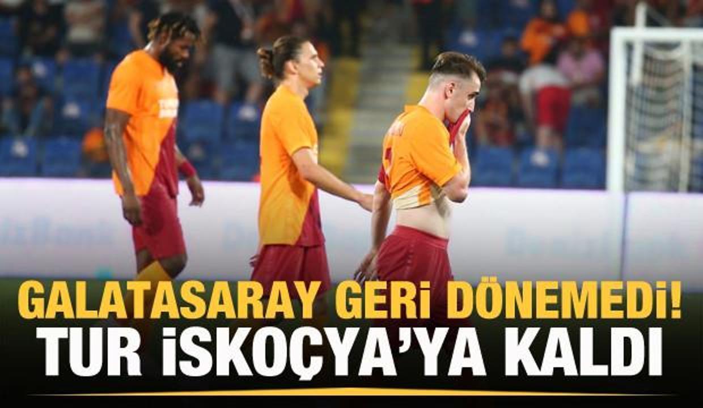 Galatasaray tur şansını İskoçya'ya bıraktı!