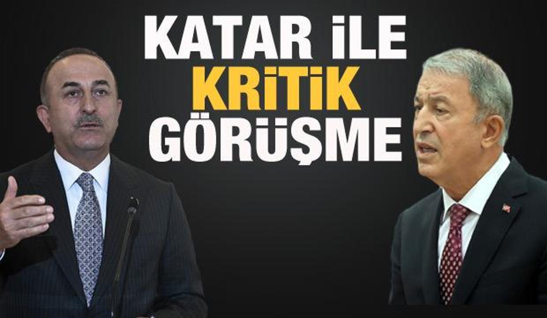 Bakan Akar ve Bakan Çavuşoğlu Katarlı mevkidaşları ile görüştü
