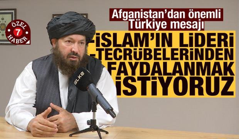 Afganistan'dan Türkiye mesajı: Onlar İslam'ın lideri!