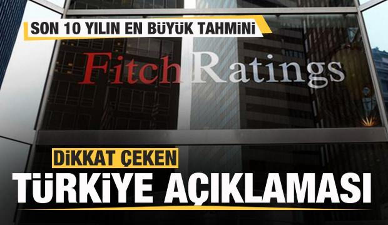 Fitch'ten Türkiye açıklaması! Son 10 yılın en büyüğü