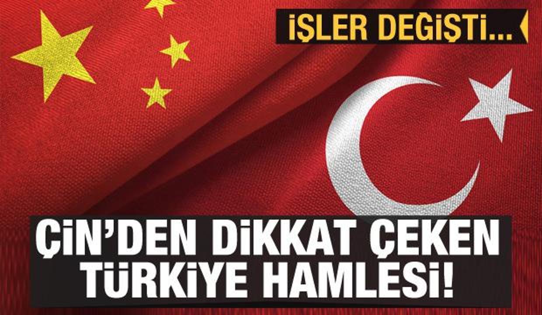 İşler değişti! Çin'den dikkat çeken Türkiye hamlesi