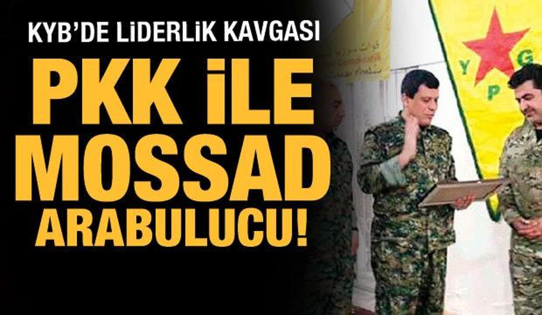 KYB'de liderlik kavgası: PKK ve MOSSAD arabulucu!