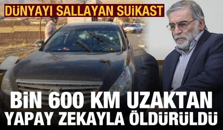 Muhsin Fahrizade, 1.600 km uzaktan yapay zekayla öldürüldü