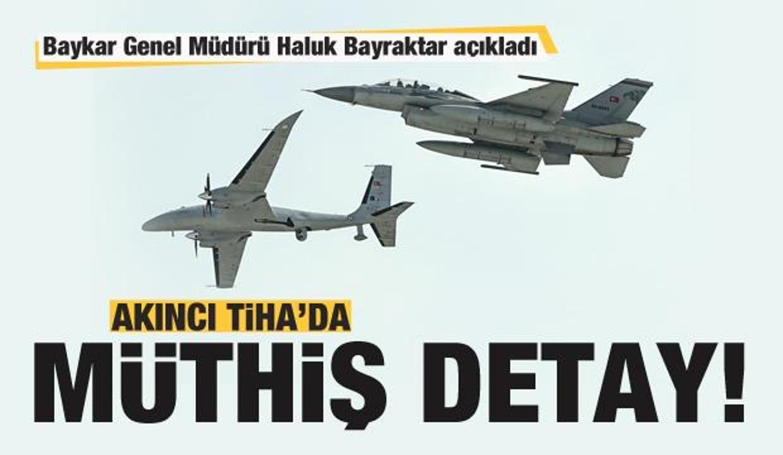 AKINCI TİHA'da müthiş detay! Haluk Bayraktar açıkladı!