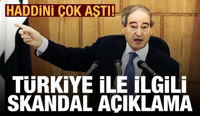 Suriye Dışişleri Bakanı'ndan haddini aşan Türkiye açıklaması