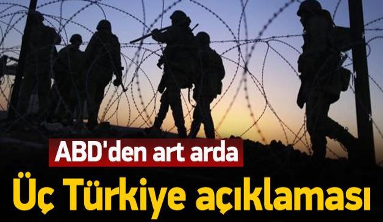 ABD'den art arda Türkiye açıklaması